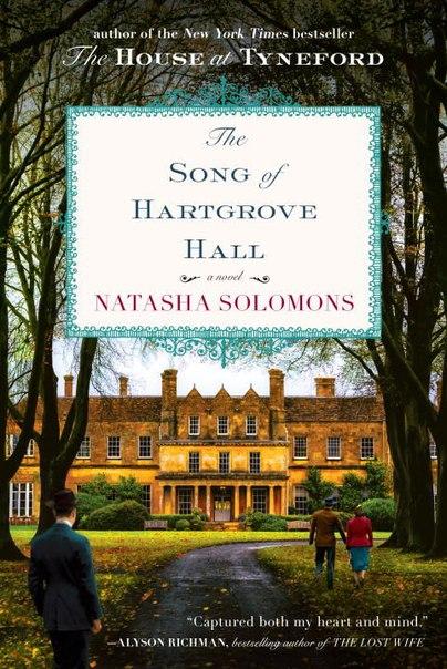 Natasha Solomons - The Song of Hartgrove Hall