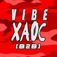 VIBE XAOC B2B [#BLOCK] @ZOCOLLO 2.0
