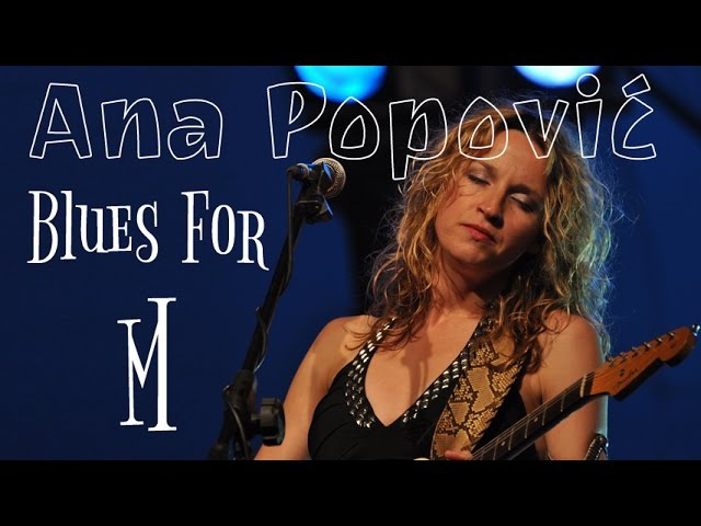 Ana Popovic Blues For M Srpski prevod