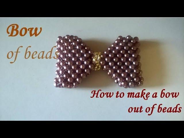 Бант из бусин и бисера/the bow bead/lazo de cuentas y abalorios