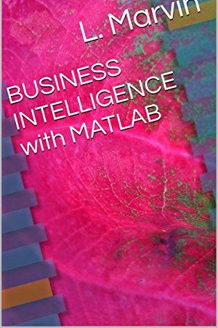 BUSINESS INTELLIGENCE with MATLAB