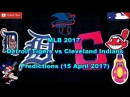 MLB The Show 17 Detroit Tigers vs Cleveland Indians Predictions MLB2017 (11 April 2017)