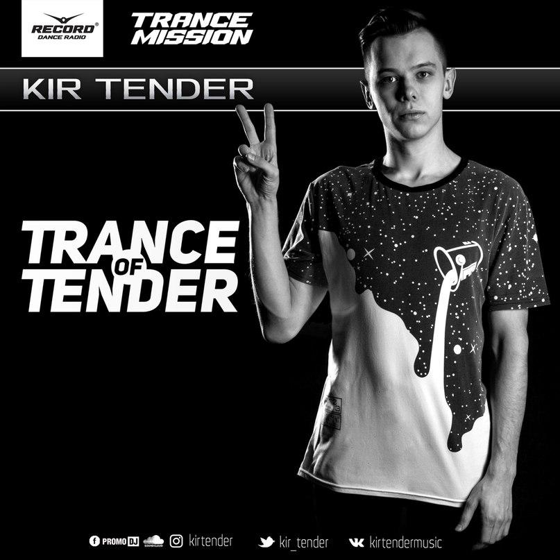 Kir Tender - Trance of Tender #228 (25.10.2020)