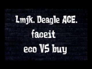 Lmjk. Deagle ace. Faceit. De_mirage [CS:GO]. eco vs buy