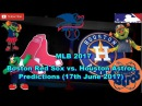 MLB The Show 17 Boston Red Sox vs. Houston Astros Predictions MLB2017 (17th June 2017)