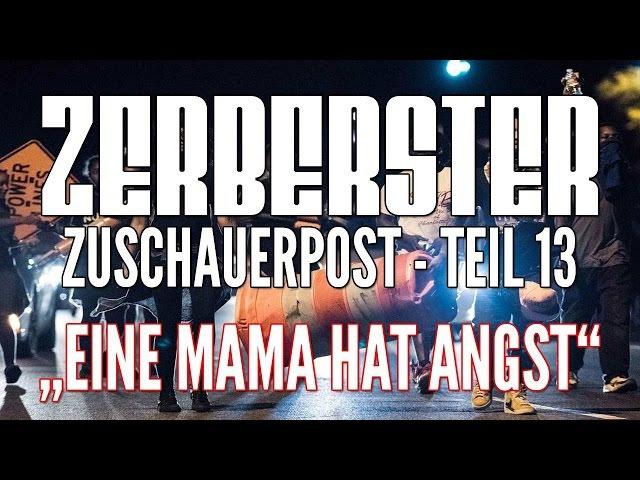 ZERBERSTER ZUSCHAUERPOST - TEIL 13: EINE MAMA HAT ANGST VOR DER ASYLANTEN KRIMINALITÄT IN FRANKFURT!
