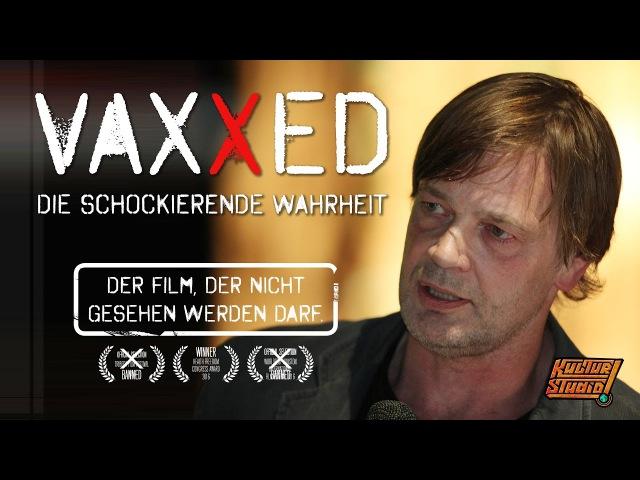 VAXXED Der Film der nicht gesehen werden darf Andrew Wakefield in Berlin