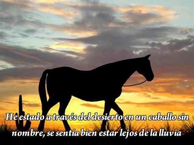 A horse with no name America Caballo sin nombre español