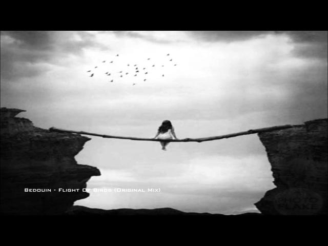 Bedouin - Flight Of Birds