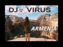 DJ VIRUS Armenian super hits 2018 Hakakan lavaguyn erger