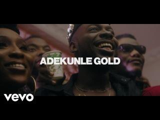 Adekunle Gold - IRE (Official Video)