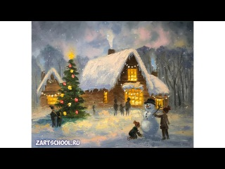 Татьяна Зубова Зимние забавы маслом. Tatiana Zubova. How to paint winter. Christmas oil painting