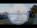 Keeno, S.P.Y and Phaction - Bristol Mix Sessions - Episode 13