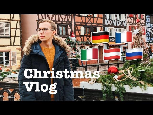 CHRISTMAS VLOG! 🎄 🇩🇪 MÜNCHEN NÜRNBERG 🇮🇹 MILANO 🇫🇷 STRASBOURG COLMAR 🇦🇹 INNSBRUCK 🇷🇺 MOSCOW PERM