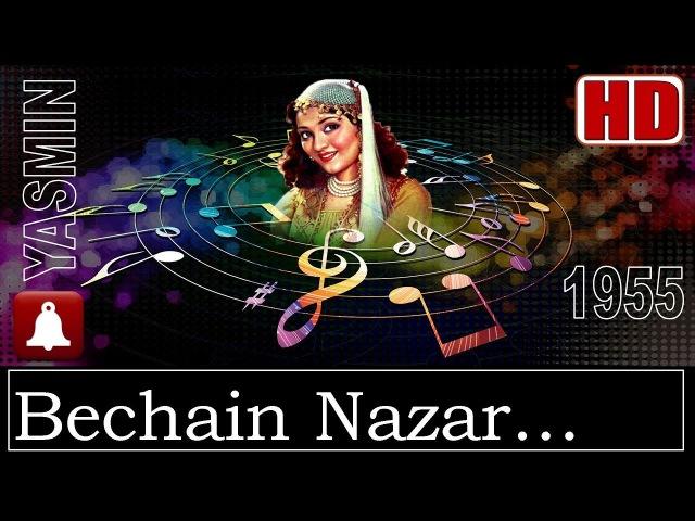 Bechain Nazar Betab Jigar HD Dolby Digital Tatal Mahmood Yasmin 1955 Music C Ramchandra