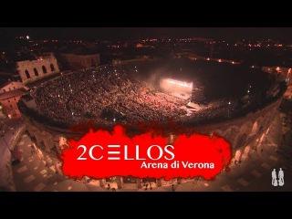 2CELLOS - LIVE at Arena di Verona 2016