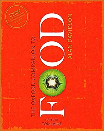 The Oxford Companion to Food 2nd Edition