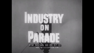INDUSTRY ON PARADE  1950s WATER CONSUMPTION & WATER SHORTAGE CRISIS   HYDROPOWER  90234b