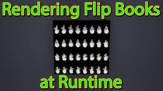 Rendering Flip Books at Runtime