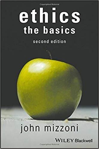 Ethics The Basics, 2nd Edition