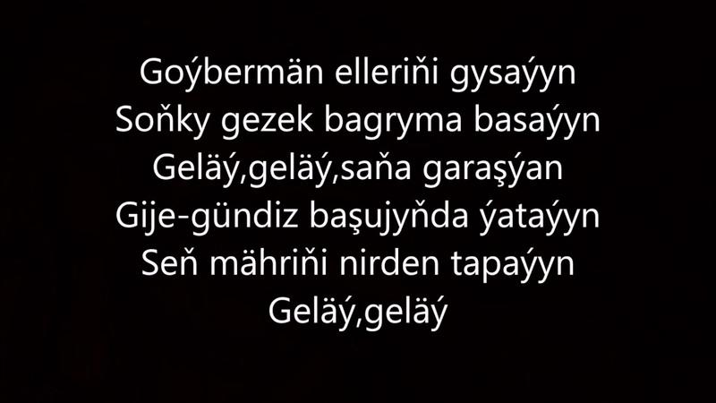 Syke dali ft Selbi Gelay Aydym sozleri 2017