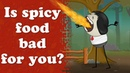 Is spicy food bad for you? | aumsum kids education science learn