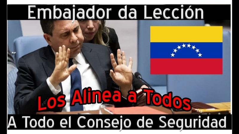Discurso de Embajador de Venezuela le Cierra la Boca al Imperialismo