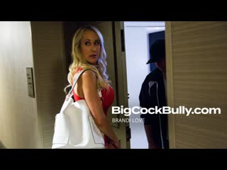 Brandi Love - Big Cock Bully