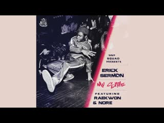 "Erick Sermon Ft. Raekwon &  - ""My Style""  (Audio)"