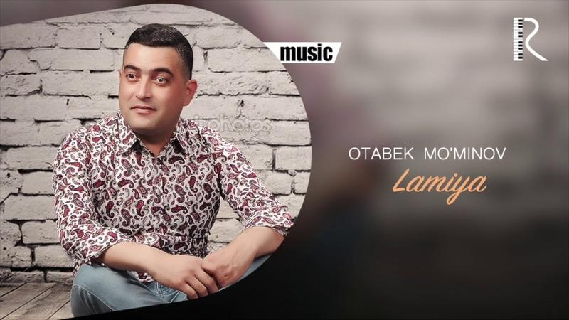 Otabek Mo'minov Lamiya Отабек Муминов Ламия music version