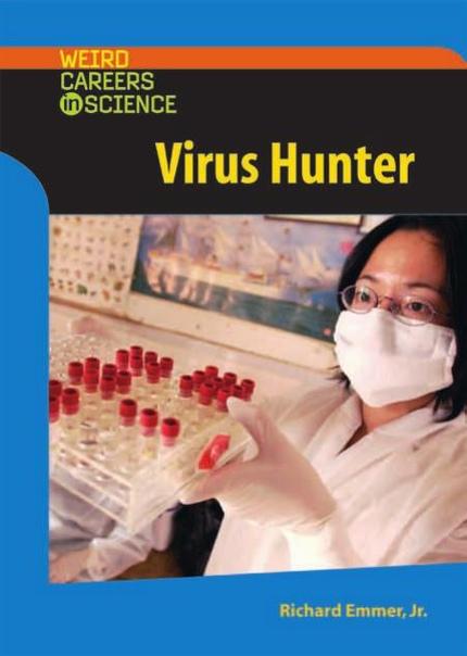 Virus Hunter by Rick Emmer