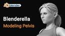 20. Blenderella - Modeling Pelvis