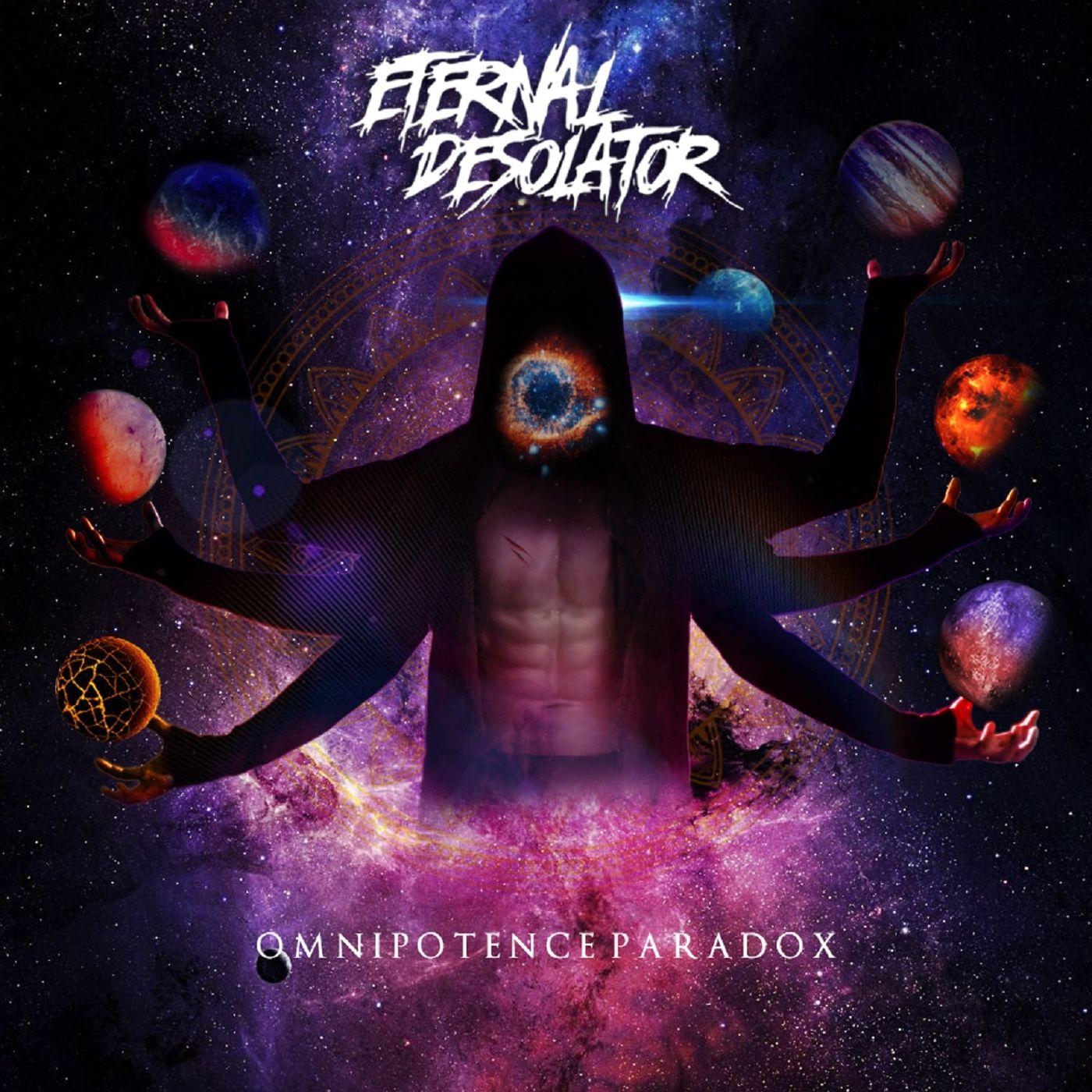 Eternal Desolator - Omnipotence Paradox (2019)