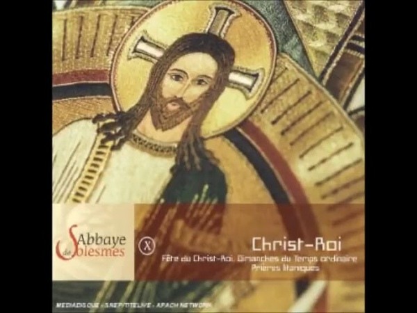 Abbaye de Solesmes X Christ Roi CD1 Canto Gregoriano Católico
