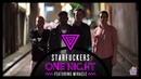 Starfuckers - 'One Night' Feat. Miracle (Reece Low Joel Fletcher Remix)