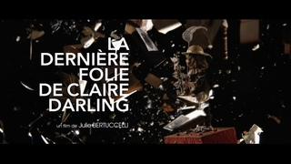 LA DERNIRE FOLIE DE CLAIRE DARLING (2018) en franais HD (FRENCH) Streaming