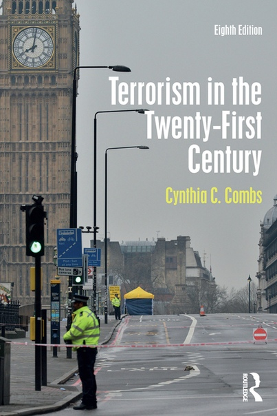 Terrorism in the Twenty-First Century, 8th Edition
