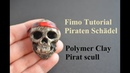 Polymer Clay Tutorial Pirate scull Helloween Piraten Totenkopf Fimo череп пирата из полимерной глины