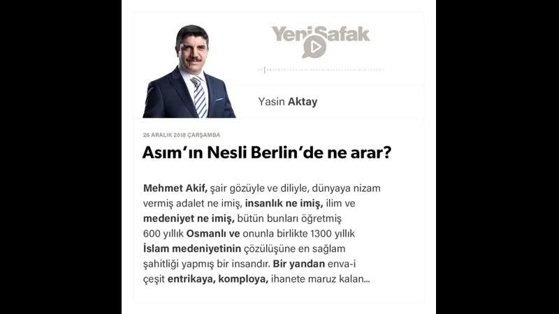 Yasin Aktay - Asım'ın Nesli Berlin'de ne arar؟ - 26.12.2018