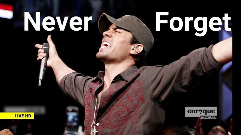 Enrique Iglesias - Nunca Te Olvidaré (multi-lang lyrics, best of all times)