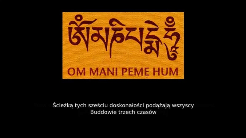 Mantra Om Mani Padme Hum śpiewana przez tybetańskich mnichów