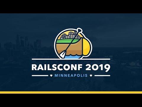 RailsConf April 30, 2019