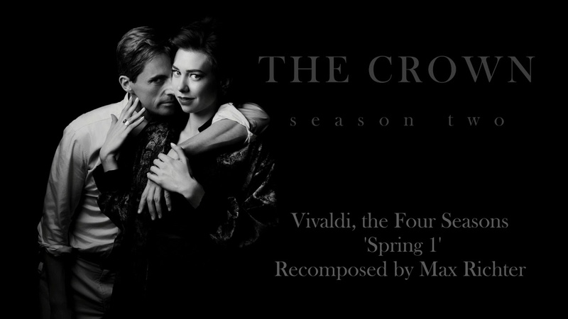 THE CROWN 2X07 | Soundtrack | Vivaldi - Spring 1 (recomposed by Max Richter)