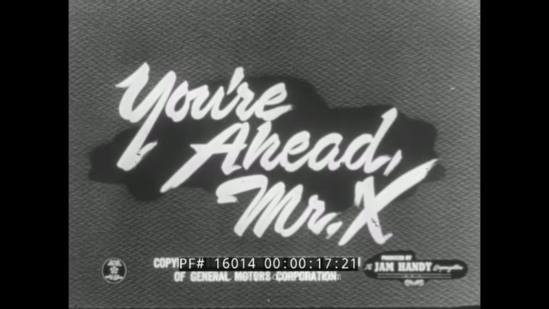 YOURE AHEAD MR. X 1951 INVISIBLE MAN / CHEVROLET CAR PROMOTIONAL FILM JAM HANDY 16014