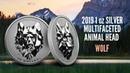 2019 Canada 1 oz Silver $25 Multifaceted Animal Head: Wolf