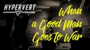 Hypervert - When a Good Man Goes to War (Official Video - POV Amateur Petite Blonde Screaming)