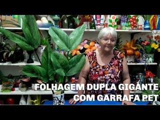 Folhagem Dupla Gigante com Garrafa pet | Vó Neide e suas pets
