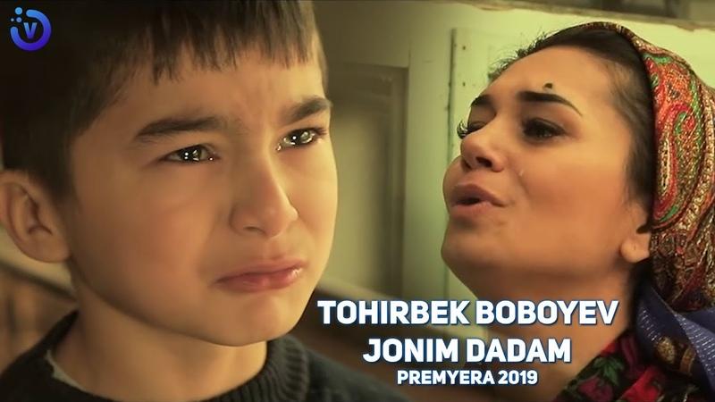 Tohirbek Boboyev Jonim dadam Премьера клипа 2019
