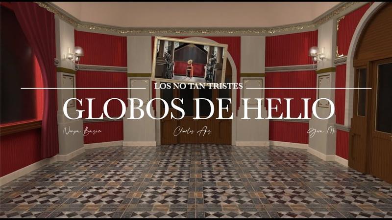 Gera MX Nanpa Básico Charles Ans Globos de Helio Video Oficial