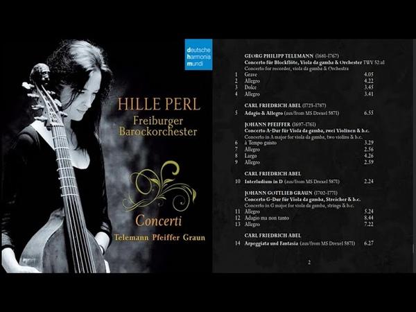 Telemann Pfeiffer Graun Concerti Hille Perl Freiburger Barockorchester